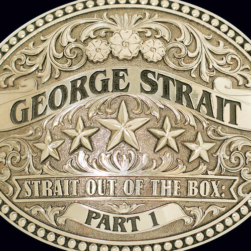 George Strait: Strait Out Of The Box: Part 1