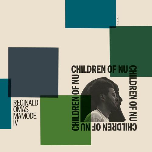 Reginald Omas Mamode IV: Children Of Nu