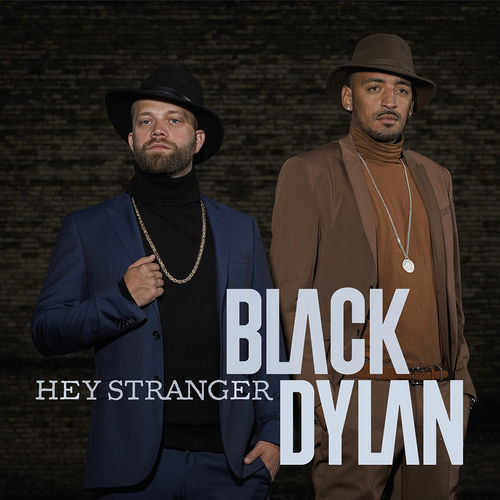 Black Dylan: Hey Stranger
