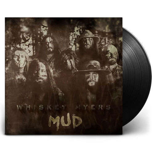 Whiskey Myers: Mud