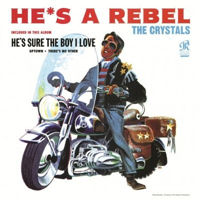 The Crystals: He's a Rebel