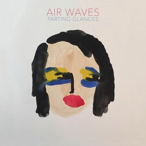 Air Waves: Parting Glances