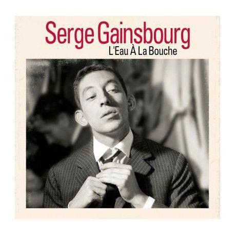 Serge Gainsbourg: L'Eau A La Bouche