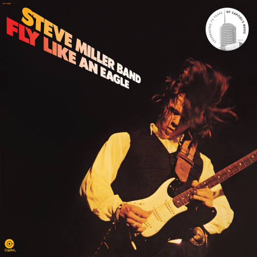 Steve Miller Band: Fly Like An Eagle