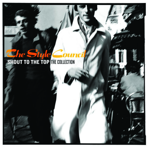 The Style Council: Shout To The Top : The Collection