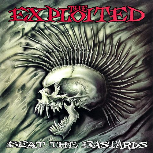 The Exploited: Beat The Bastards: Special Edition