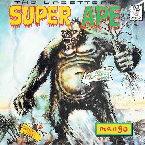 Lee Scratch Perry & The Upsetters: Super Ape