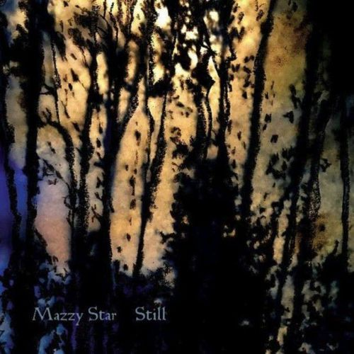 Mazzy Star: Still