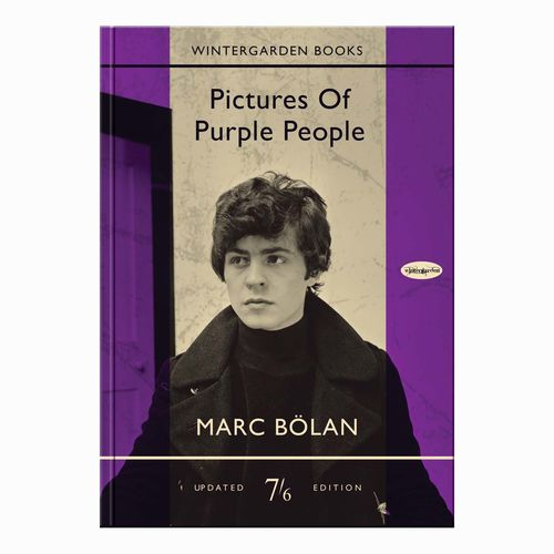 Marc Bolan: Pictures Of Purple People: Limited Edition Book & CD