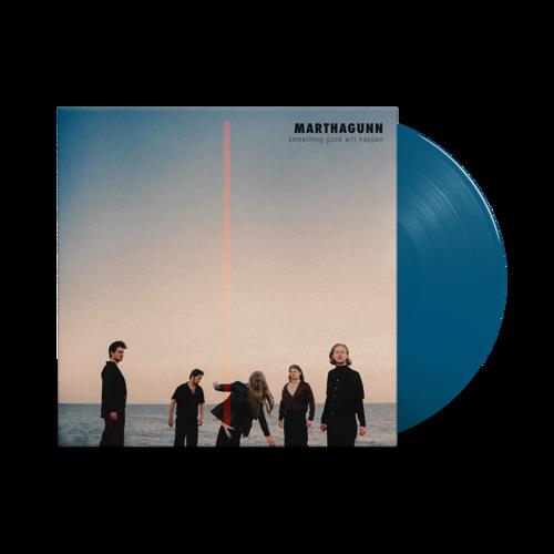 MarthaGunn: Something Good Will Happen: Signed Solid Blue Vinyl LP