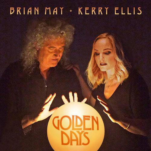 Brian May + Kerry Ellis: Golden Days