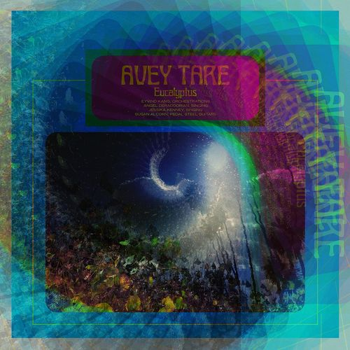 Avey Tare: Eucalyptus