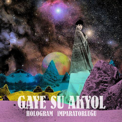 Gaye Su Akyol: Hologram Imparatorlugu