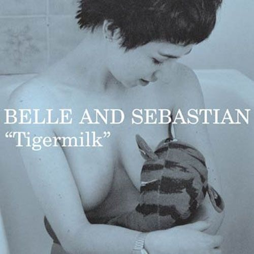 Belle and Sebastian: Tigermilk