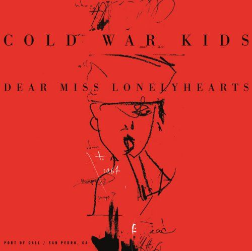 Cold War Kids: Dear Miss Lonely Hearts