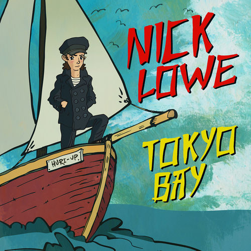 Nick Lowe: Tokyo Bay / Crying Inside: Limited Edition