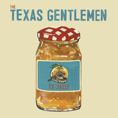 The Texas Gentlemen: TX Jelly