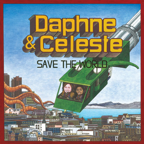 Daphne & Celeste: Daphne & Celeste Save The World: Transparent Pink Vinyl + Signed 12x12 Print