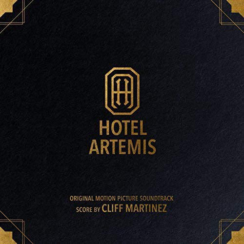 Cliff Martinez: Hotel Artemis (Original Motion Picture Soundtrack): Gold Vinyl