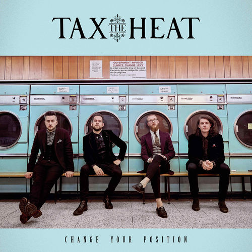 Tax The Heat: Change Your Position + Signed Insert