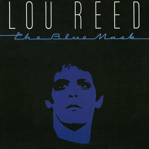 Lou Reed: The Blue Mask: Vinyl LP