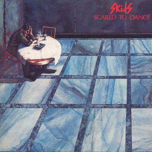 The Skids: Scared To Dance
