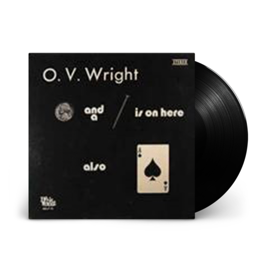 O.V. Wright: A Nickel and a Nail and Ace of Spades: 180gm Vinyl LP