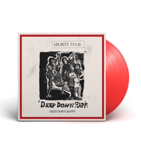Sports Team: Deep Down Happy: Exclusive Red Vinyl