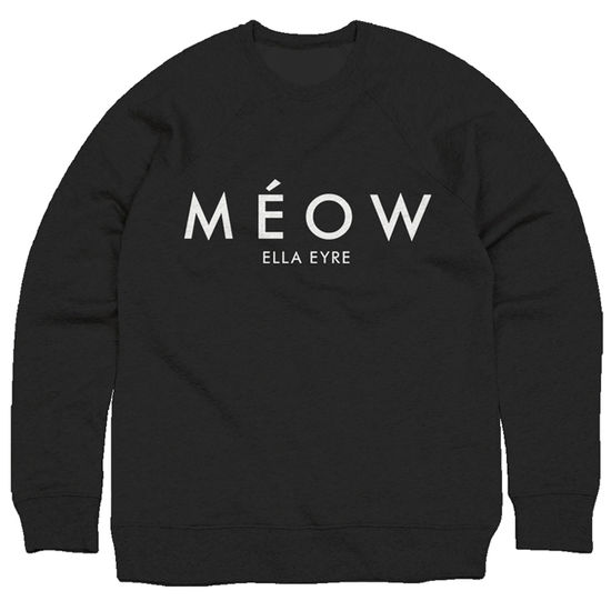 Ella Eyre: Méow Mens Black Sweatshirt