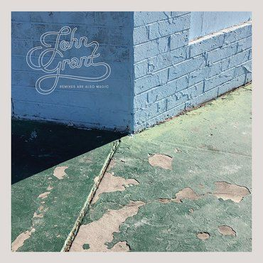 John Grant: Remixes Are Also Magic [RSD 2019]