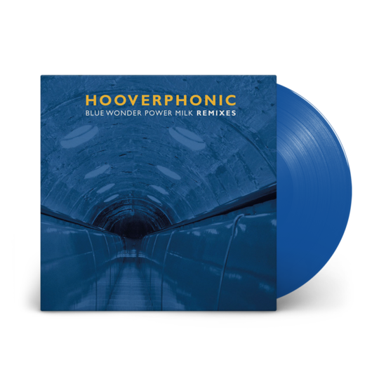 Hooverphonic: Blue Wonder Power Milk Remixes EP : Limited Edition Blue Vinyl