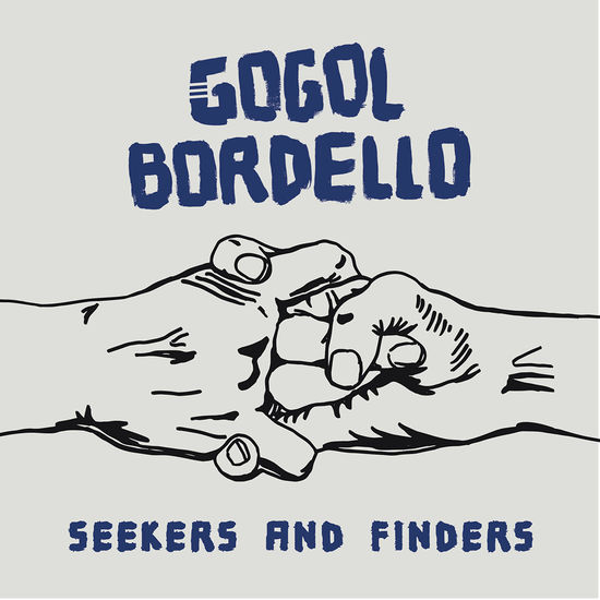 Gogol Bordello: Seekers and Finders: Blue Vinyl