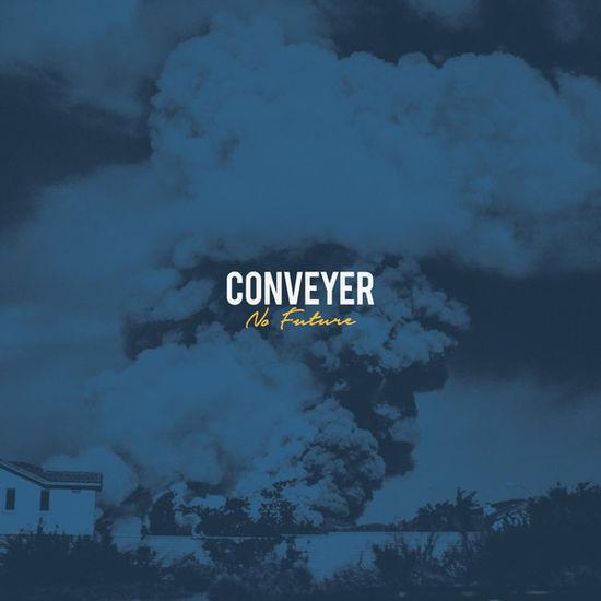Conveyor: No Future