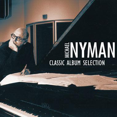 Michael Nyman: Michael Nyman : Classic Album Selection