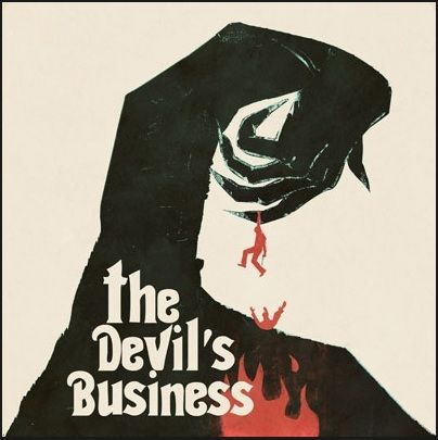Justin Greaves: The Devil's Business