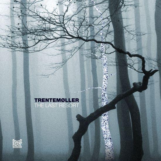 Trentemøller: The Last Resort - Vinyl Reissue