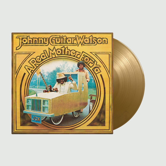 Johnny Guitar Watson: A Real Mother For Ya: Limited Edition Gold Vinyl