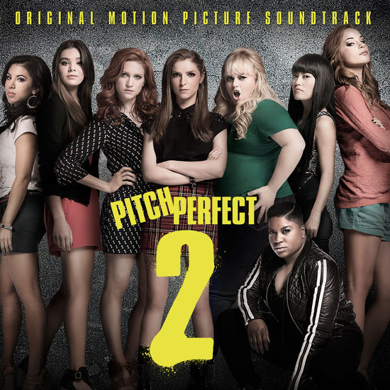 Pitch Perfect 2: Pitch Perfect 2 – Original Motion Picture Soundtrack CD