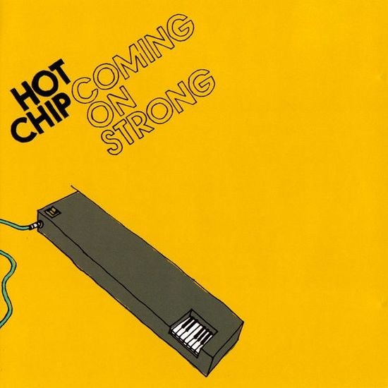 Hot Chip: Coming on Strong: Yellow Vinyl