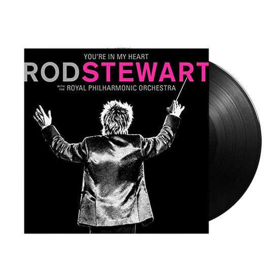 Rod Stewart: You're In My Heart: Rod Stewart with the Royal Philharmonic Orchestra