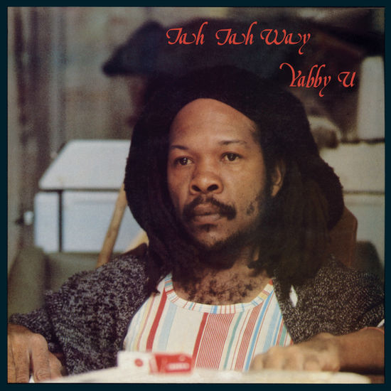 Yabby You: Jah Jah Way