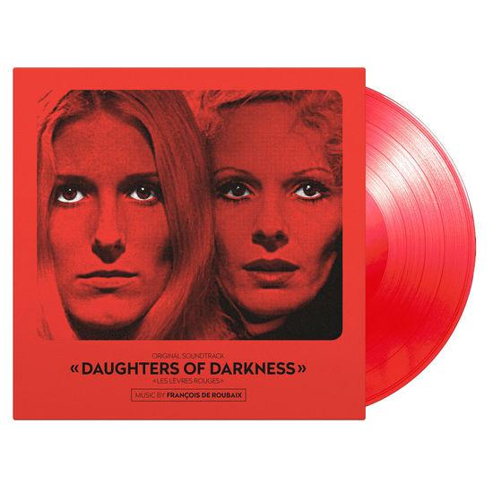 François De Roubaix: Daughters Of Darkness: Blood Red Numbered Vinyl