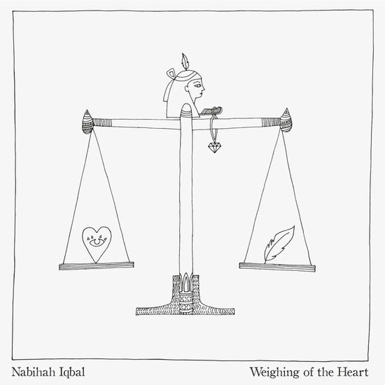 Nabihah Iqbal: Weighing of the Heart