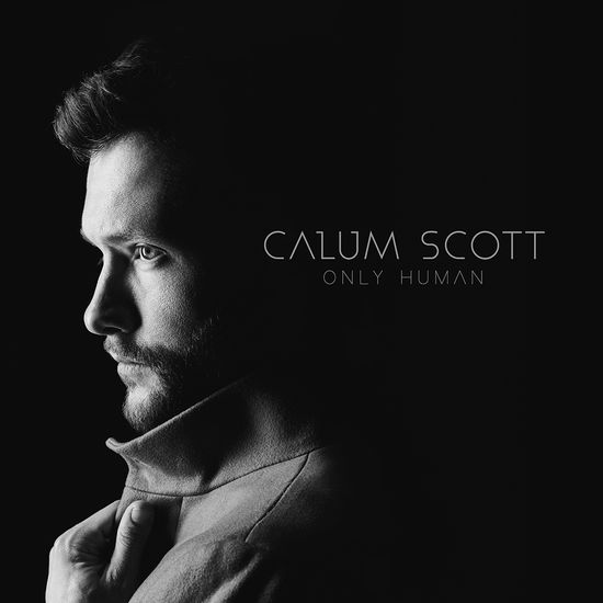 Calum Scott: Only Human CD