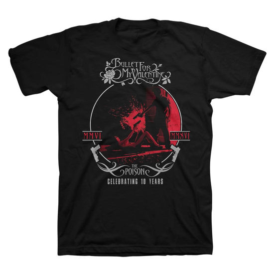 Bullet For My Valentine: The Poison 10 Years Anniversary Circle T-Shirt