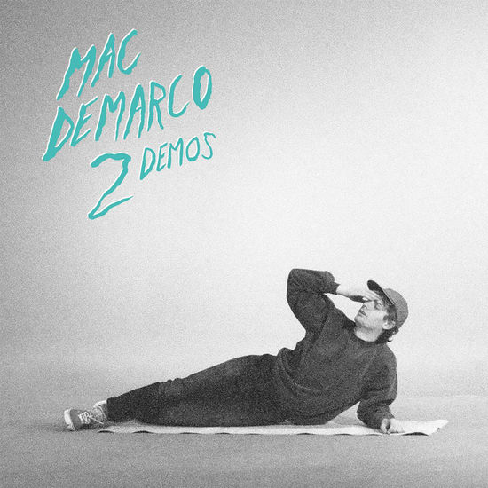Mac DeMarco: 2 Demos (10th year Anniversary): Green Vinyl