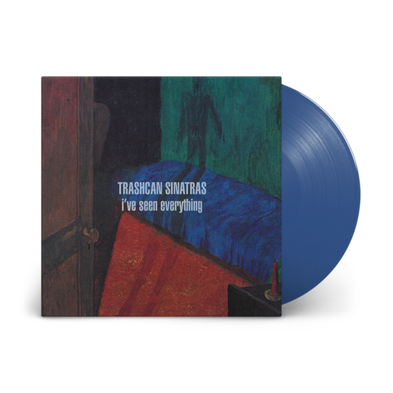 Trashcan Sinatras: I've Seen Everything: Exclusive Opaque Blue Vinyl LP