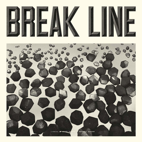 Anand Wilder & Maxwell Kardon: Break Line The Musical