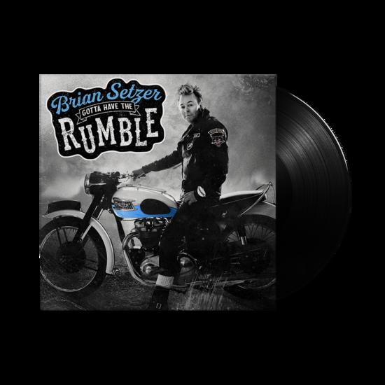 Brian Setzer: Gotta Have The Rumble: Black Vinyl LP
