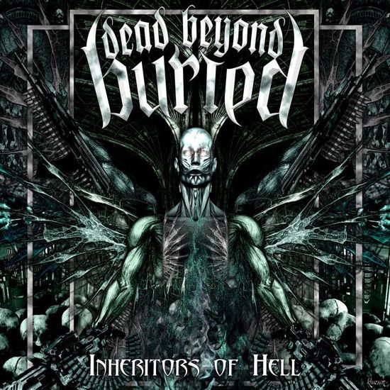 Dead Beyond Buried: Inheritors Of Hell